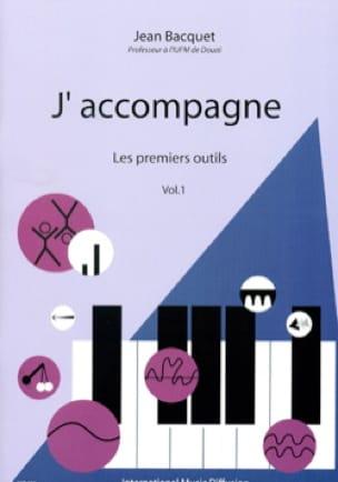 J'accompagne, volume 1 - Jean BACQUET - Livre - laflutedepan.com