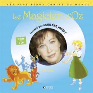 Le Magicien d'Oz - Marlène JOBERT - Livre - laflutedepan.com