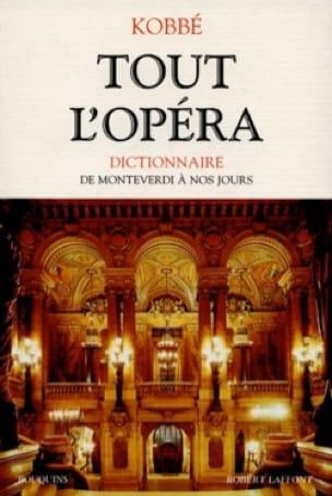 Gustave KOBBÉ - Toda la ópera: de Monteverdi a hoy - Livre - di-arezzo.es