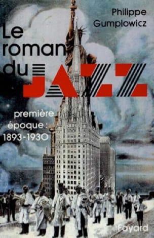 Le roman du jazz, vol. 1 : Première époque (1893-1930) - laflutedepan.com