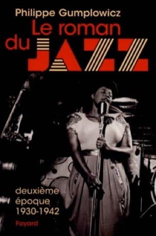 Le roman du jazz, vol. 2 : Deuxième époque (1930-1942) - laflutedepan.com