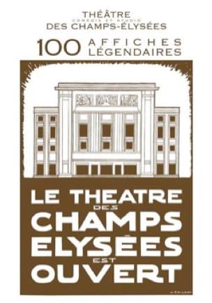 Théâtre, comédie et studio des Champs-Elysées : 100 affiches légendaires - laflutedepan.com