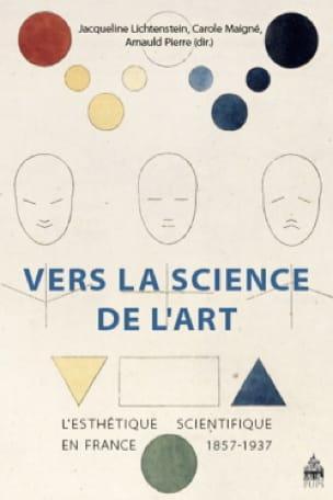 Vers la science de l'art : l'esthétique scientifique en France, 1857-1937 - laflutedepan.com