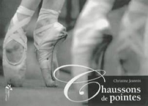 Chaussons de pointe - Christine JEANNIN - Livre - laflutedepan.com