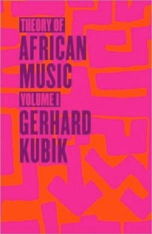 Theory of African Music, vol. 1 (Livre en anglais) - laflutedepan.com