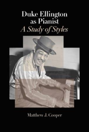Duke Ellington as Pianist: A Study of Styles - laflutedepan.com