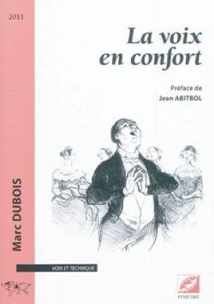 La voix en confort - Marc DUBOIS - Livre - laflutedepan.com