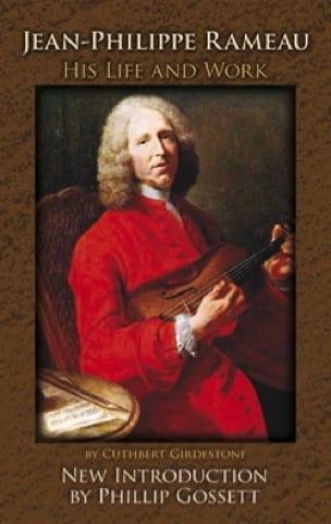 Jean-Philippe Rameau, his life and work (livre en anglais) - laflutedepan.com