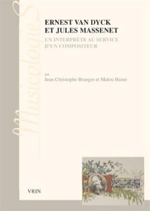 Ernest Van Dyck et Jules Massenet : un interprète au service d'un compositeur - laflutedepan.com