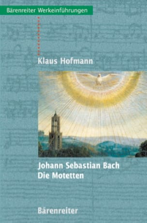 Johann Sebastian Bach : Die Motetten (Livre en allemand) - laflutedepan.com