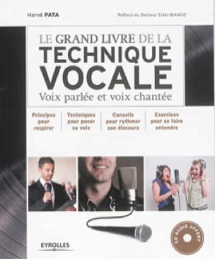 Hervé PATA - The great book of vocal technique: spoken voice and sung voice - Livre - di-arezzo.co.uk