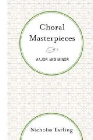 Choral masterpieces, major and minor (livre en anglais) - laflutedepan.com