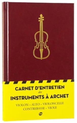 CARNET D'ENTRETIEN DES INSTRUMENTS À ARCHET - laflutedepan.com