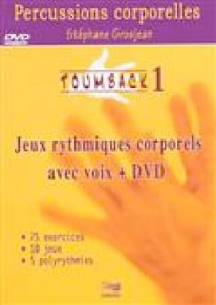 Stéphane GROSJEAN - Toumback vol 1: body rhythmic games with DVD voice - Livre - di-arezzo.co.uk