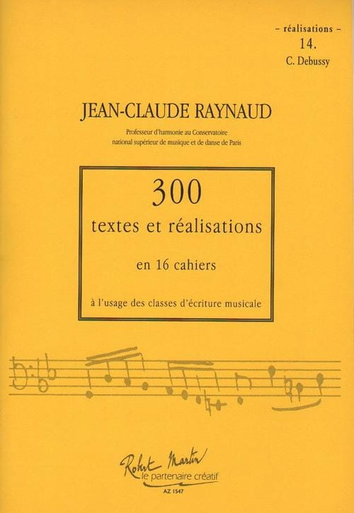 300 Textes et Realisations Cahier 14 (Realisations): C.Debussy - laflutedepan.com