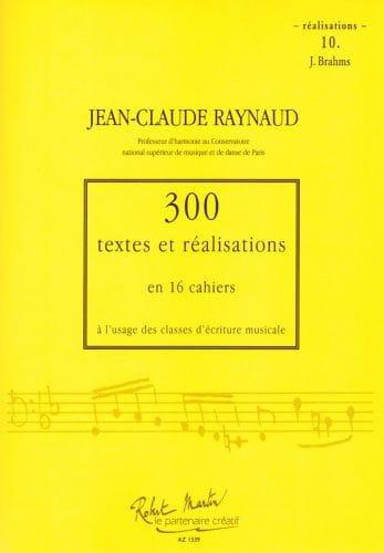 300 Textes et Realisations Cahier 10 (Réalisations): J.Brahms - laflutedepan.com