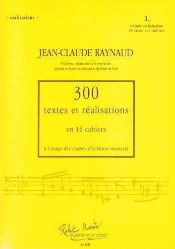 300 Textes et Realisations Cahier 3 (réalisations): Ecriture en Imitation - laflutedepan.com