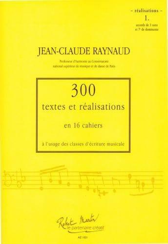 300 Textes et Realisations Cahier 1(réalisations): accords de 3 sons et 7e de do - laflutedepan.com