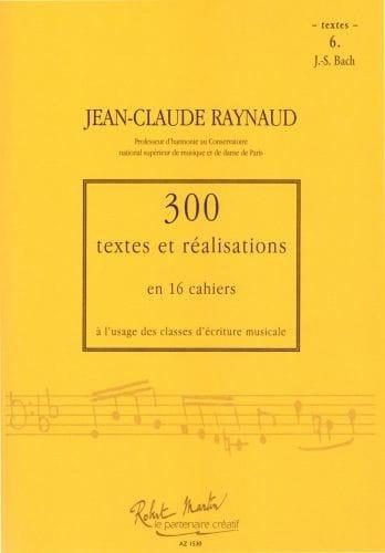 300 Textes et Realisations Cahier 6 (textes): JS Bach - laflutedepan.com