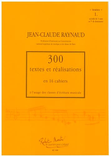 RAYNAUD Jean-Claude - 300 Texts and Realizations Book 1 (Texts): chords of 3 sounds and 7th of dominan - Livre - di-arezzo.co.uk