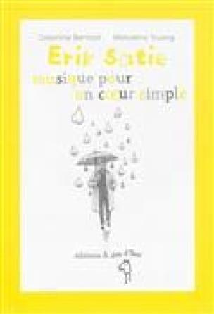 Erik Satie, musique pour un coeur simple - laflutedepan.be