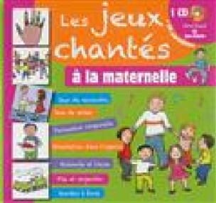 Les jeux chantés à la maternelle - laflutedepan.com