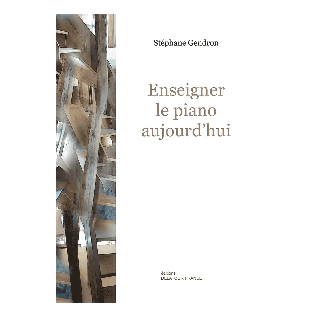 Stéphane GENDRON - Teach the piano today - Livre - di-arezzo.co.uk