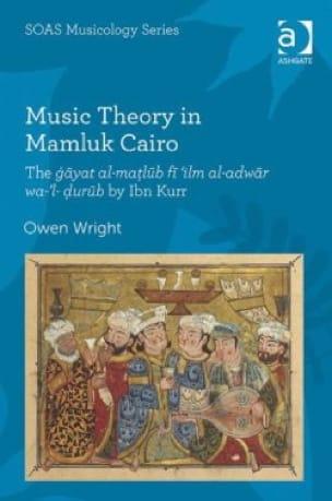 Music Theory in Mamluk Cairo - Owen WRIGHT - Livre - laflutedepan.com
