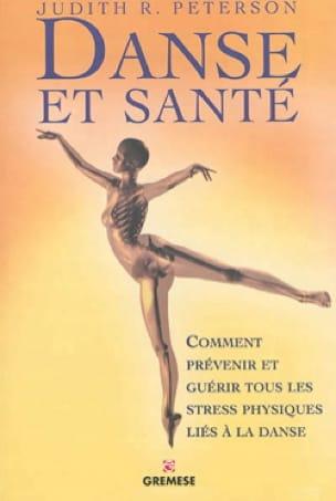 Danse et santé : comment prévenir et guérir tous les stress physiques - laflutedepan.com
