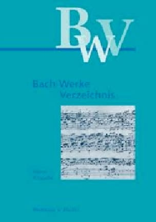 Bach-Werk-Verzeichnis; kleine Ausgage - SCHMIEDER - laflutedepan.com