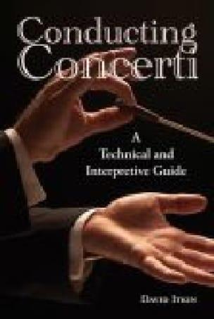 Conducting concerti: a technical and interpretive guide - laflutedepan.com