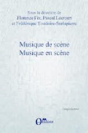 Musique de scène, musique en scène - Florence FIX - laflutedepan.com