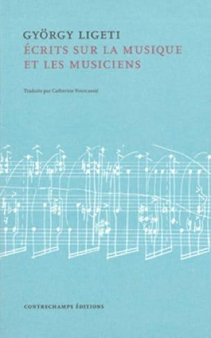 Ecrits sur la musique et sur les musiciens - LIGETI - laflutedepan.com