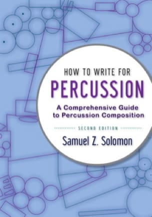 How to Write for Percussion, 2nd edition - laflutedepan.com