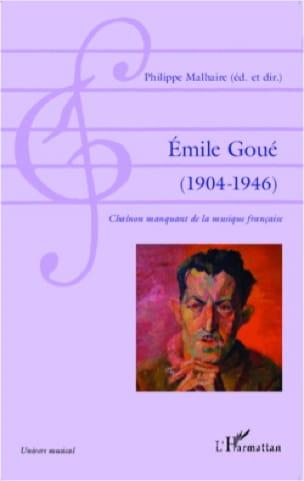 Emile Goué : 1904-1946 : chaînon manquant de la musique française - laflutedepan.com