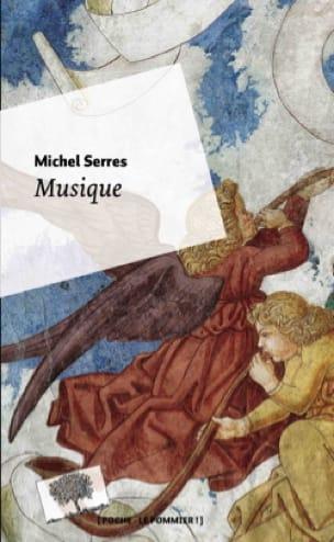 Musique - Michel SERRES - Livre - Les Sciences - laflutedepan.com