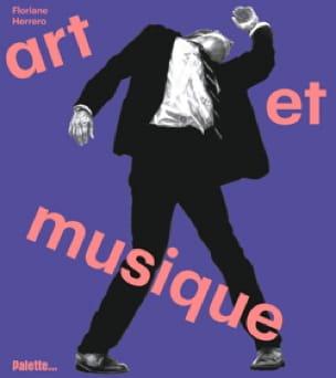 Art et Musique - Floriane HERRERO - Livre - laflutedepan.com