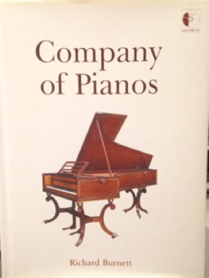 Company of pianos - Richard BURNETT - Livre - laflutedepan.com