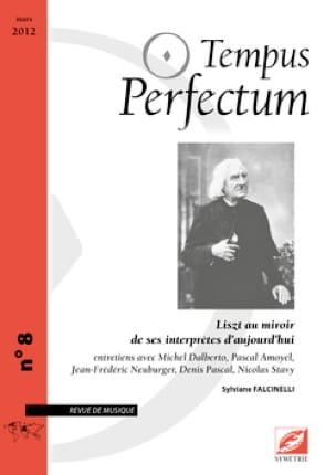 Revue Tempus Perfectum n°8: Liszt au miroir de ses interprètes d'aujourd'hui - laflutedepan.com