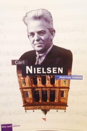 Carl Nielsen - Jean-Luc CARON - Livre - Les Hommes - laflutedepan.com