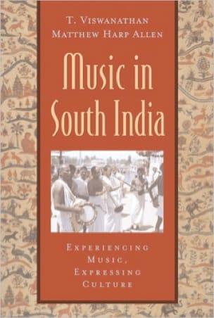 Music in South India - T. VISWANATHAN - Livre - laflutedepan.com