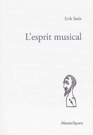 L'esprit musical - SATIE - Livre - Les Hommes - laflutedepan.com