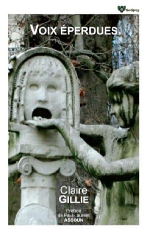 Voix éperdues - Claire GILLIE - Livre - laflutedepan.com