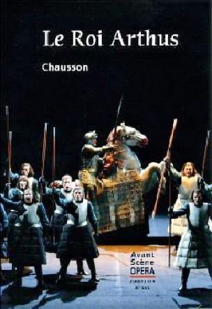 Avant Scène Opéra n° 285 Le Roi Arthus - CHAUSSON - laflutedepan.com