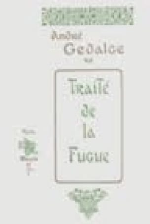 Traité de la fugue - André GEDALGE - Livre - Fugue - laflutedepan.com