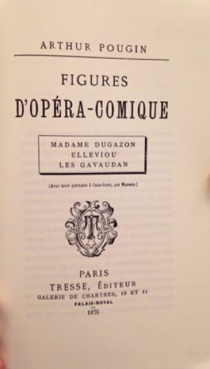 Figures d'opéra-comique - Arthur POUGIN - Livre - laflutedepan.com