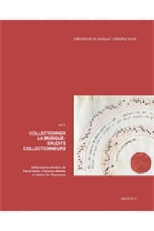 Collectionner la musique: érudits collectionneurs (vol 3) - laflutedepan.com