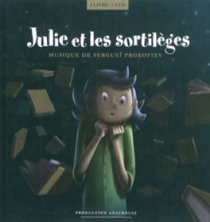 Julie et les sortilèges ; Musique de Sergueï Prokofiev - laflutedepan.com