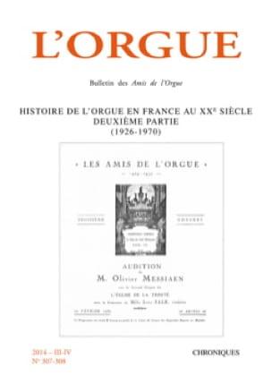 L'orgue n°307-308 - Histoire de l'orgue en France au XXe siècle, deuxième partie - laflutedepan.com