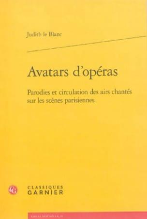 Avatars d'opéras - LE BLANC Judith - Livre - laflutedepan.com